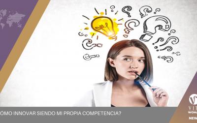 ¿Cómo innovar siendo mi propia competencia?