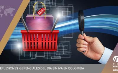 Reflexiones  Gerenciales Del Día Sin IVA En Colombia
