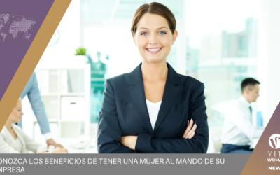Conozca los beneficios de tener una mujer al mando de su empresa