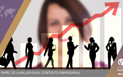 El papel de la mujer en el contexto empresarial