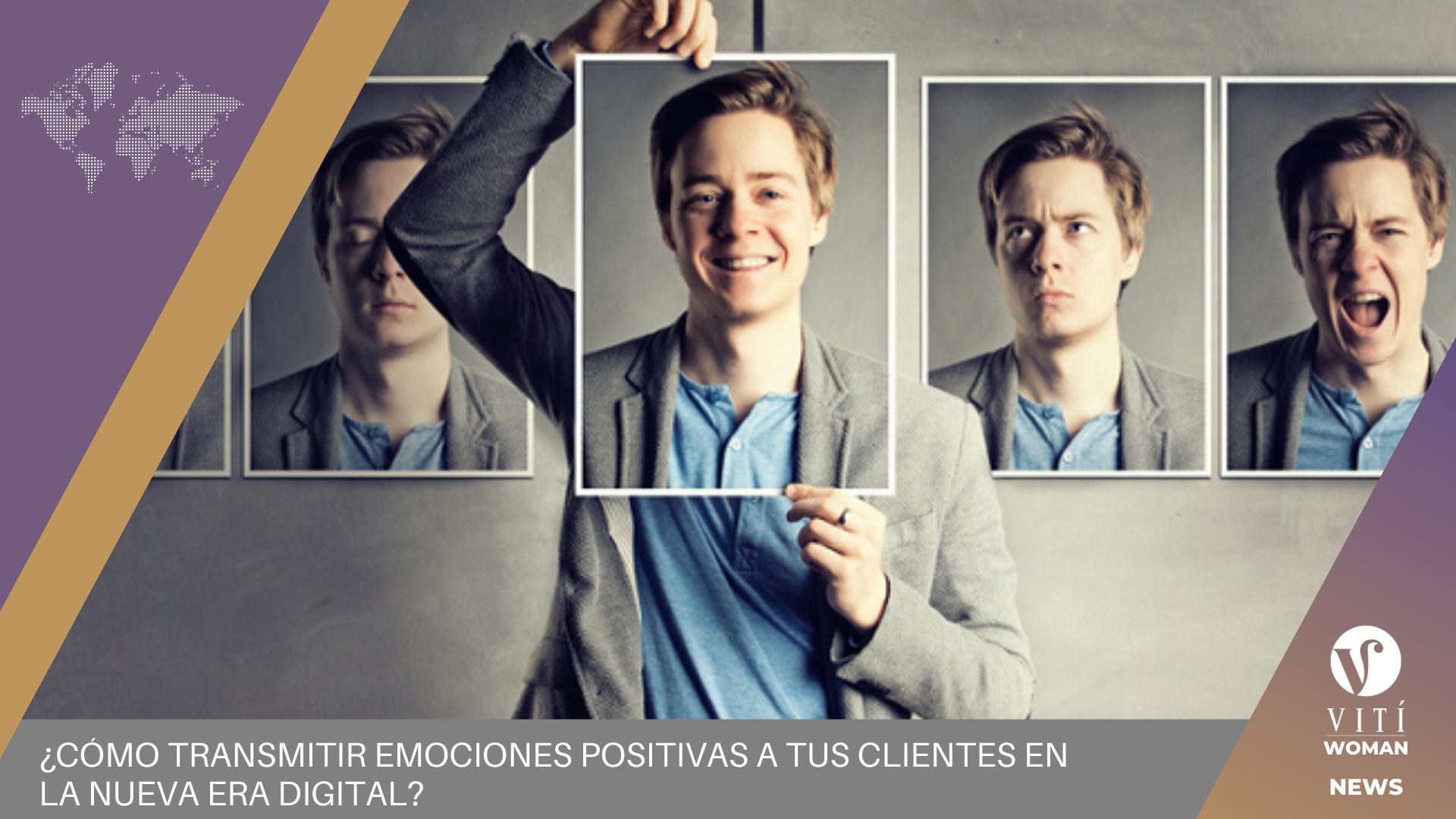 Transmitir Emociones Positivas