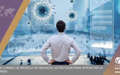 Un cambio de modelo de negocio, estrategia para afrontar la crisis