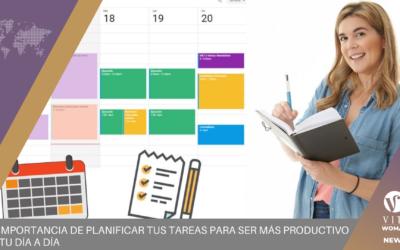 La importancia de planificar tus tareas para ser más productivo en tu día a día