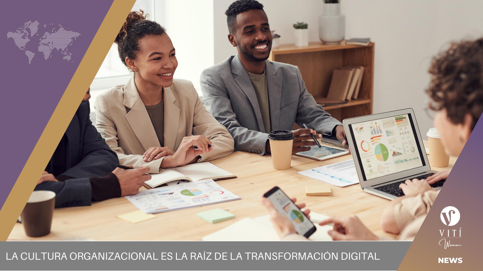 La cultura organizacional y Transformación Digital