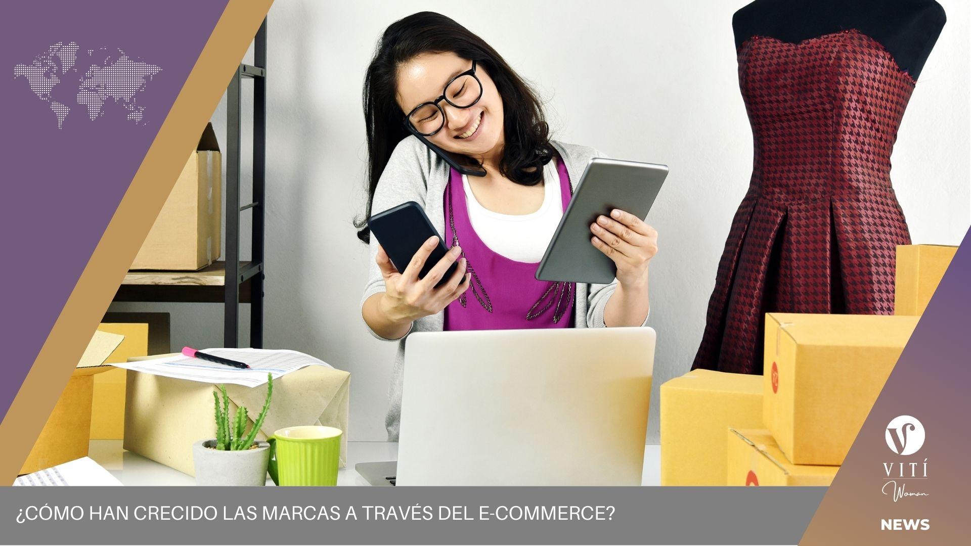 ¿Cómo han crecido las marcas a través del e-commerce?