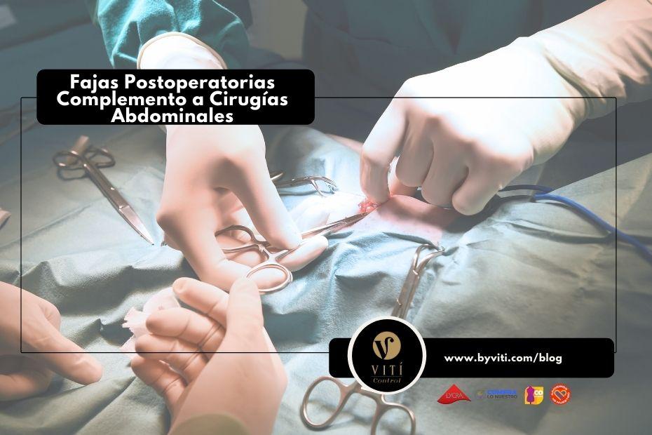 Fajas Postoperatorias Complemento a Cirugias Abdominales